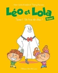 Léo, Lola et Hector le fantôme - Tome 1, Un trio de choc!.pdf