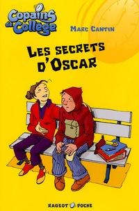 Marc Cantin - Les secrets d'Oscar.