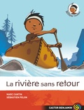 Marc Cantin et Sébastien Pelon - Nitou l'Indien Tome 7 : La rivière sans retour.