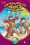 Marc Cantin et  Isabel - Opération trio Tome 10 : Le trésor du pirate.