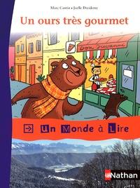 Marc Cantin et Joëlle Dreidemy - Un ours très gourmet.