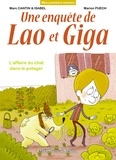 Marc Cantin et Isabel Cantin - Une enquête de Lao et Giga - L'affaire du chat dans le potager.