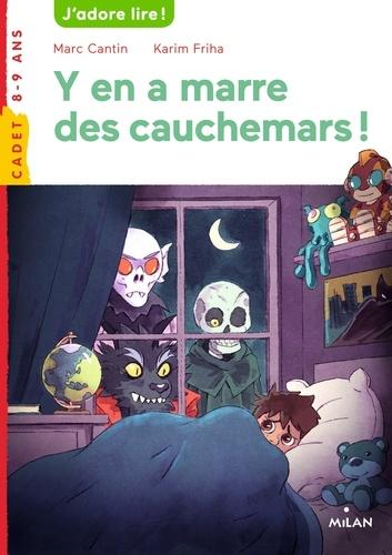 Marc Cantin et Karim Friha - Y en a marre des cauchemars !.