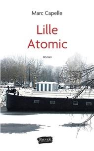 Marc Capelle - Lille Atomic.