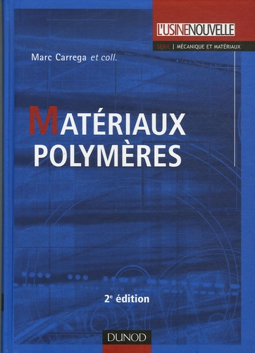 Marc Carrega - Matériaux polymères.