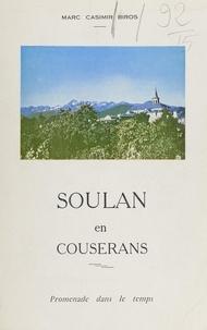 Marc Casimir Biros - Soulan en Couserans - Promenade dans le temps.