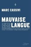 Marc Cassivi - Mauvaise langue.