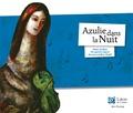 Marc Chagall et Nancy Guilbert - Azulie dans la nuit - Une approche originale des oeuvres de Marc Chagall.