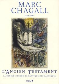Marc Chagall - L'Ancien Testament - La Genèse ; L'Exode ; Le Cantique des cantiques.