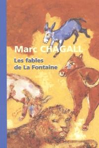 Marc Chagall et Jean de La Fontaine - Les fables de La Fontaine.
