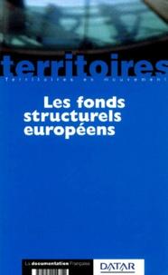 Marc Challéat et  Collectif - Les fonds structurels européens.