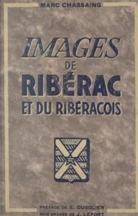 Marc Chassaing et Jean Lefort - Images de Ribérac et du Ribéracois.