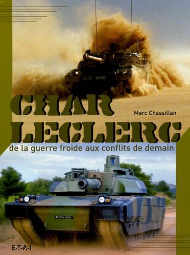 Char Leclerc De La Guerre Froide Aux Conflits De Demain