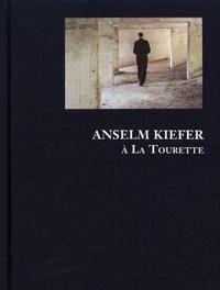 Marc Chauveau - Anselm Kiefer à La Tourette.