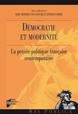 Marc Chevrier et Yves Couture - Démocratie et modernité - La pensée politique française contemporaine.