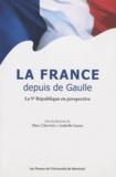 Marc Chevrier et Isabelle Gusse - La France depuis de Gaulle - La Ve république en perspective.