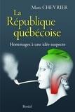 Marc Chevrier - La République québécoise.