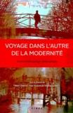 Marc Chevrier et Yves Couture - Voyage dans l'autre de la modernité - Essais d'anthropologie philosophique.