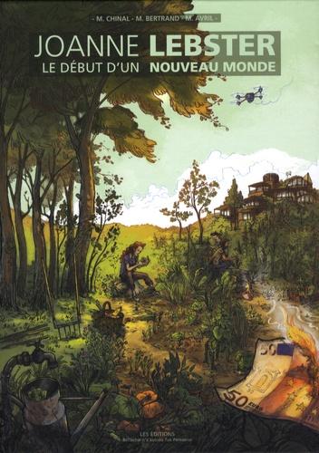 Joanne Lebster, le début d'un nouveau monde