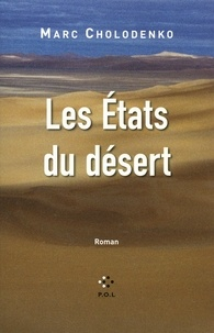Marc Cholodenko - Les Etats du désert.
