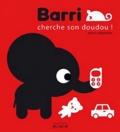 Marc Clamens - Barri cherche son doudou !.