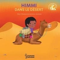 Himmi dans le désert - Marc Clamens |