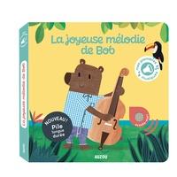 Marc Clamens et Laurence Jammes - La joyeuse mélodie de Bob.