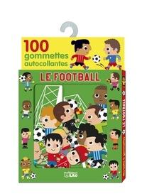 Marc Clamens - Le football - 100 gommettes autocollantes.