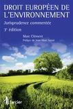 Marc Clément - Droit européen de l'environnement - Jurisprudence commentée.