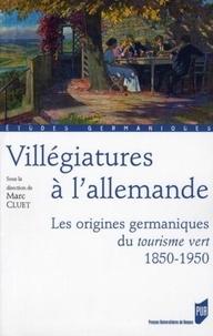 Coachingcorona.ch Villégiatures à l'allemande - Les origines germaniques du tourisme vert, 1850-1950. Image