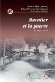 Marc Constans et Annie Constans - Barratier et la guerre de 14-18.