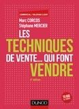 Marc Corcos et Stéphane Mercier - Les techniques de vente... qui font vendre - 6e éd..