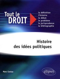 Marc Costaz - Histoire des idées politiques.