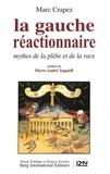 Marc Crapez - La gauche réactionnaire.