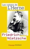 Marc Crépon - Friedrich Nietzsche - Les cahiers de l'Herne n° 73.
