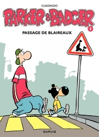 Marc Cuadrado - Parker et Badger Tome 3 : Passage de blaireaux.