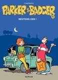 Marc Cuadrado - Parker et Badger Tome 4 : Restons zen !.