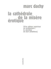 Histoiresdenlire.be La cathédrale de la misère érotique - D'un rythme supérieur en architecture : le Merzbau de Kurt Schwitters Image