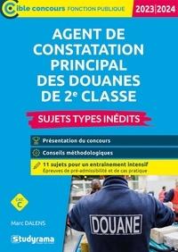 Marc Dalens - Agent principal de constatation des douanes de 2e classe - Sujets-types inédits.