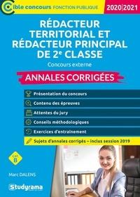 Marc Dalens - Annales corrigées Rédacteur territorial et rédacteur territorial principal de 2e classe - Concours externe.