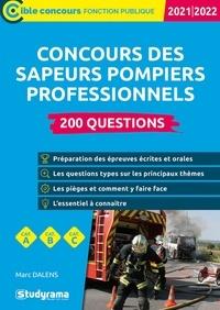Marc Dalens - Concours des sapeurs pompiers professionnels - 200 questions - 2022.