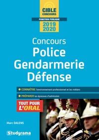Marc Dalens - Concours police, gendarmerie, défense - Tout pour l'oral.