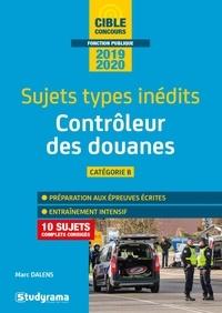 Livre audio en français à télécharger gratuitement Contrôleur des douanes  - Sujets types inédits MOBI PDF