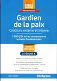 Marc Dalens - Gardien de la paix, concours externe et interne - 1500 QCM sur les connaissances scolaires fondamentales.