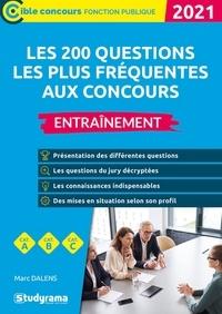 Marc Dalens - Les 200 questions les plus fréquentes aux concours - Entraînement.