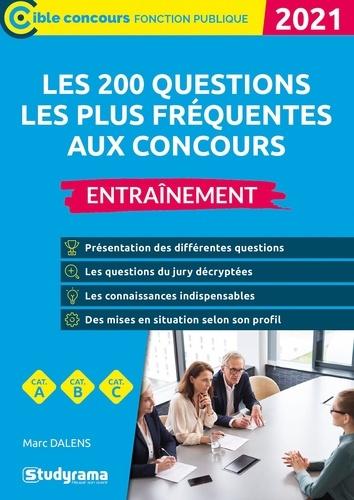 Les 200 questions les plus fréquentes aux concours. Entraînement  Edition 2021