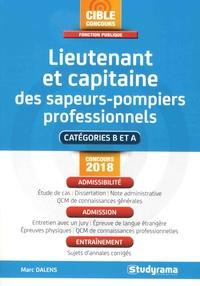 Marc Dalens - Lieutenant et capitaine des sapeurs-pompiers professionnels - Catégories B et A.