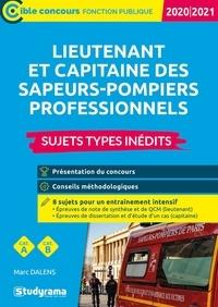 Lieutenant et capitaine des sapeurs-pompiers professionnels- Sujets-types inédits - Marc Dalens  