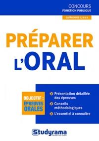 Marc Dalens et Laurence Brunel - Préparer l'oral - Concours fonction publique.