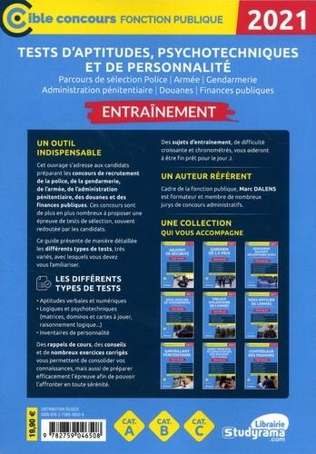Tests d'aptitudes, psychotechniques et de personnalité. Parcours de sélection police, gendarmerie, administration pénitentiaire, douanes, finances publiques  Edition 2021